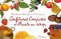 CONFITURES, COMPOTES ET FRUITS AU SIROP*