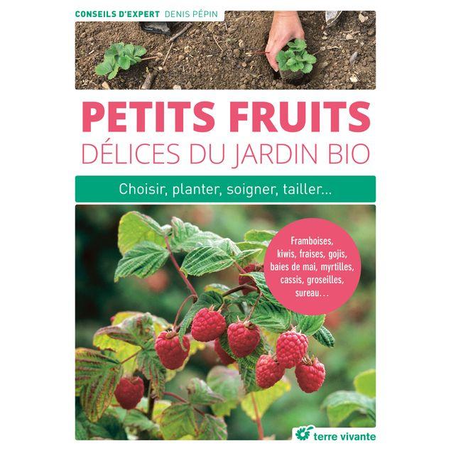 PETITS FRUITS DELICES DU JARDIN BIO