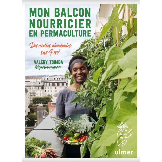 MON BALCON NOURRICIER EN PERMACULTURE (des récoltes abondantes sur 4m2)