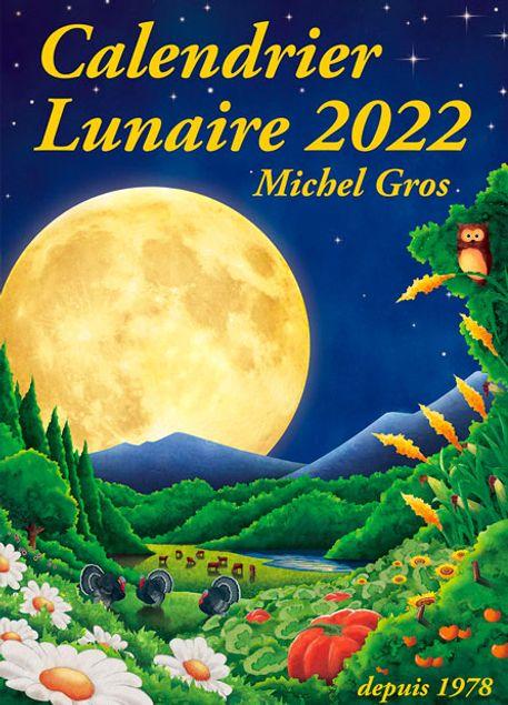 CALENDRIER LUNAIRE 2022